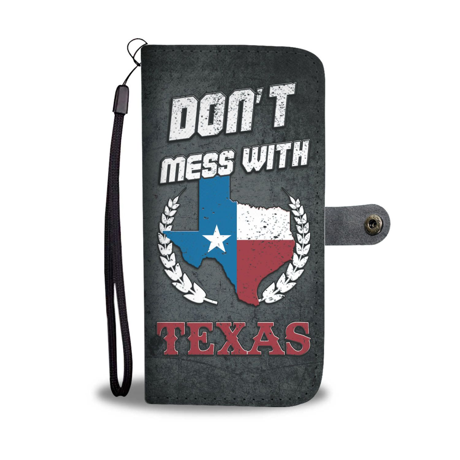 Awesome Don't Mess With Texas Smartphone Case